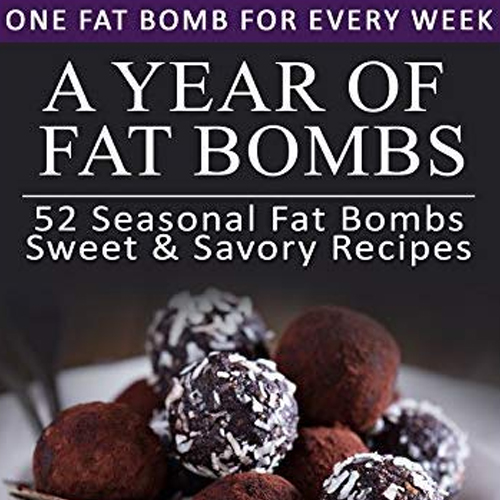 A Year of Fat Bombs by Elizabeth Jane