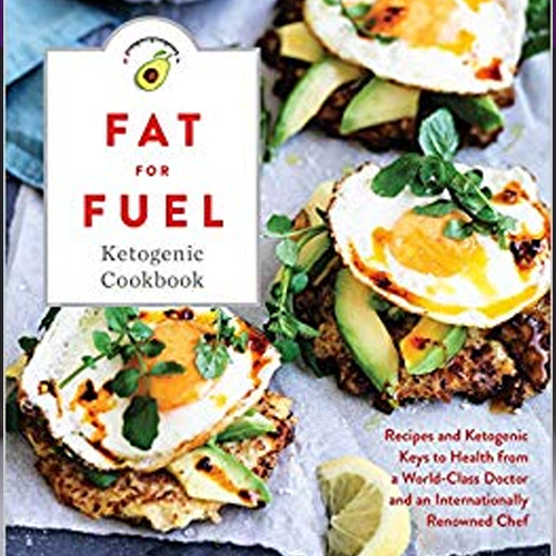 Fat for Fuel Ketogenic Cookbook by Dr. Joseph Mercola & Pete Evans