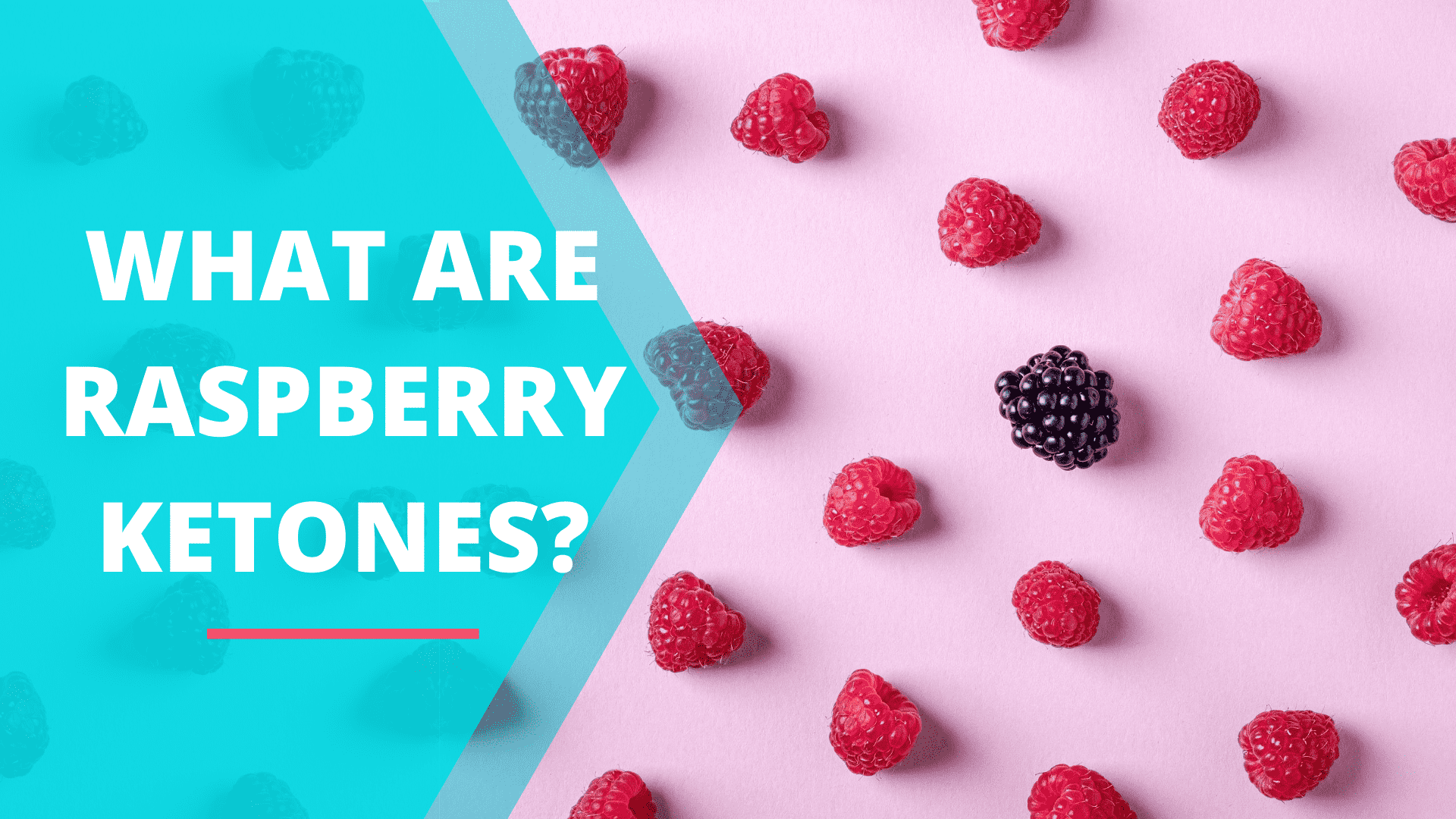 What Are Raspberry Ketones?
