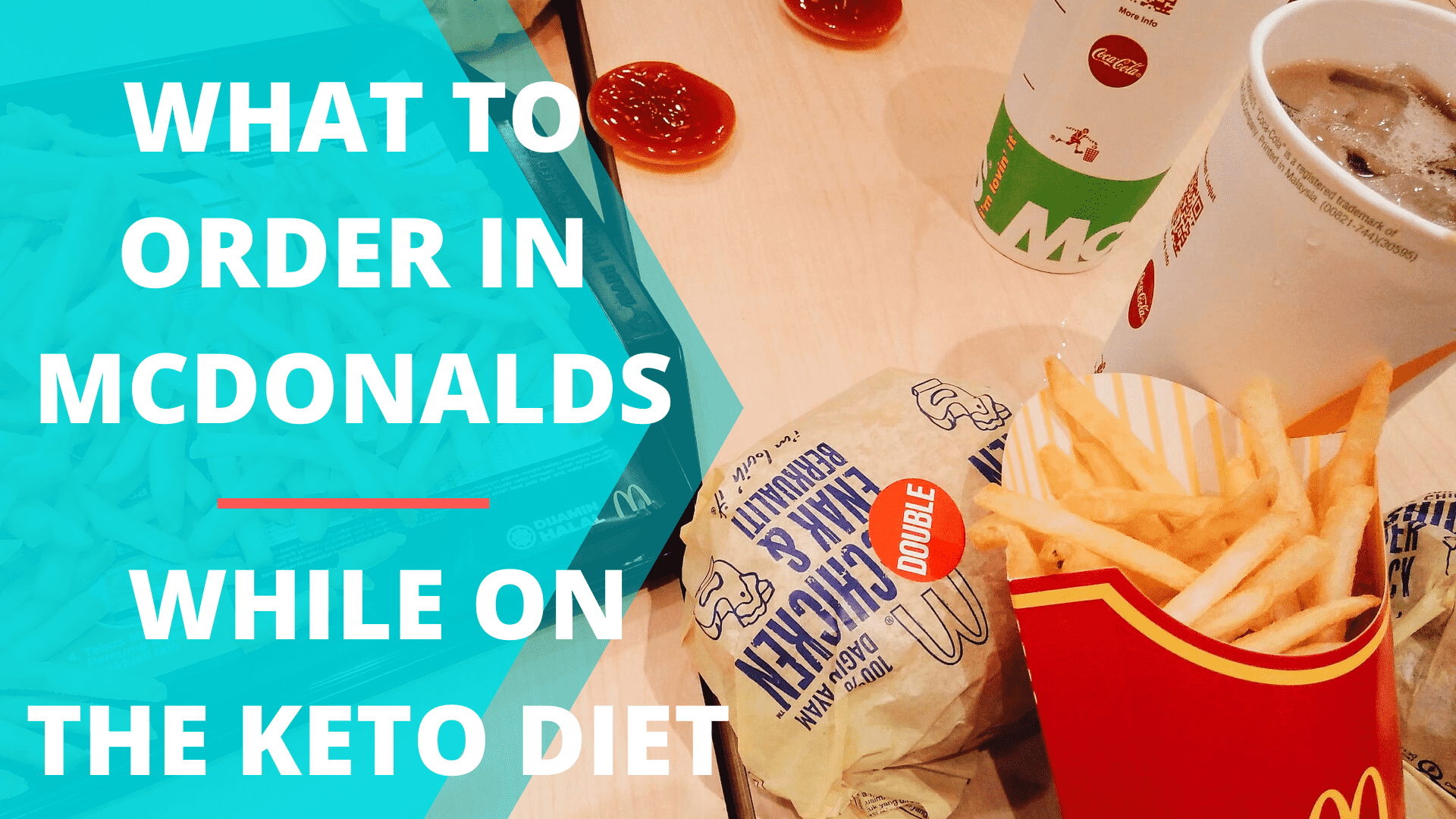 What To Order In Mcdonald's While On The Keto Diet